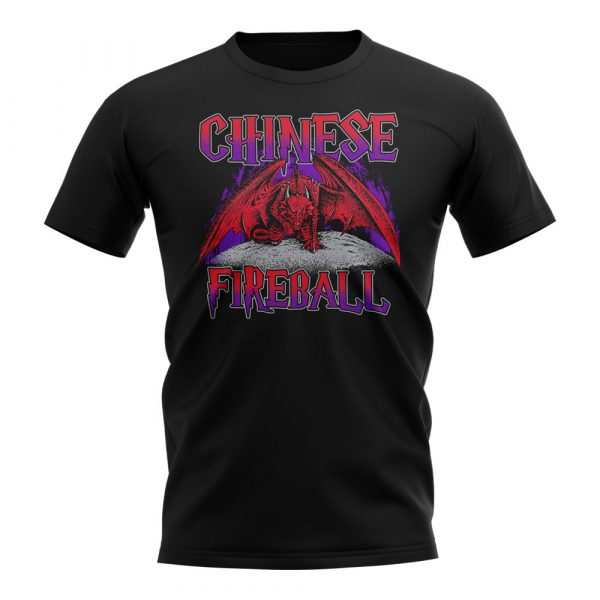 Chinese Fireball T-Shirt