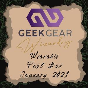 January 2021 – GeekGear Wearable Past Box